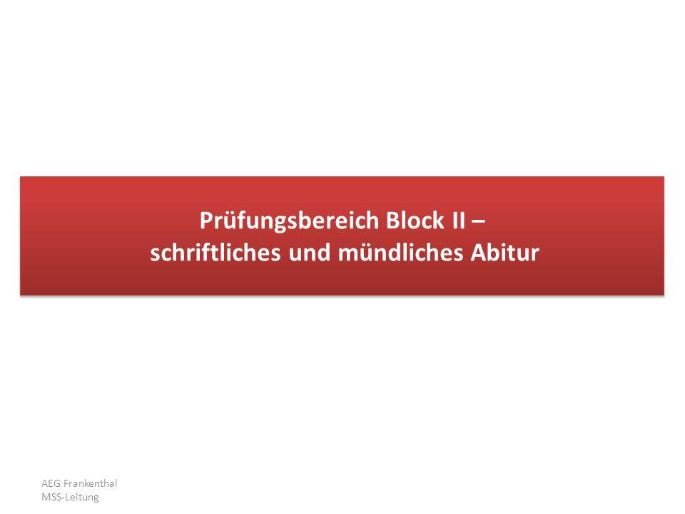 Prüfungsbereich Block II – schriftliches und mündliches Abitur