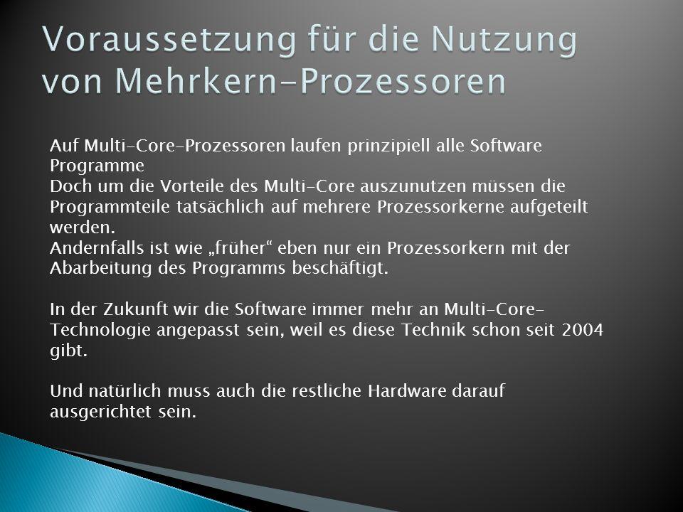 Voraussetzung für die Nutzung von Mehrkern-Prozessoren