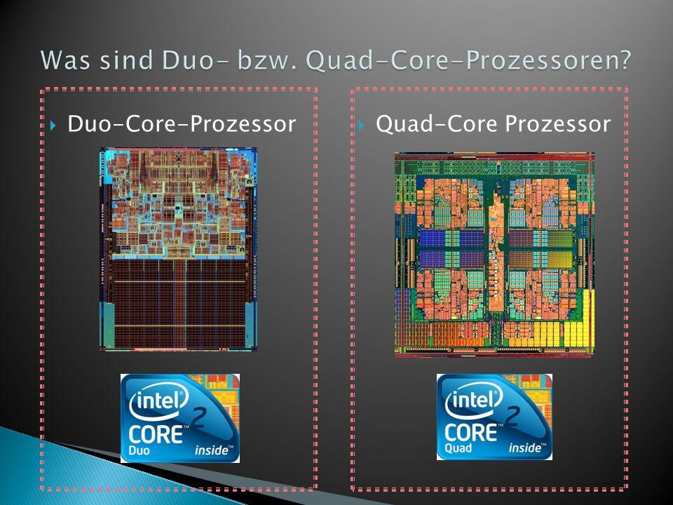 Was sind Duo- bzw. Quad-Core-Prozessoren