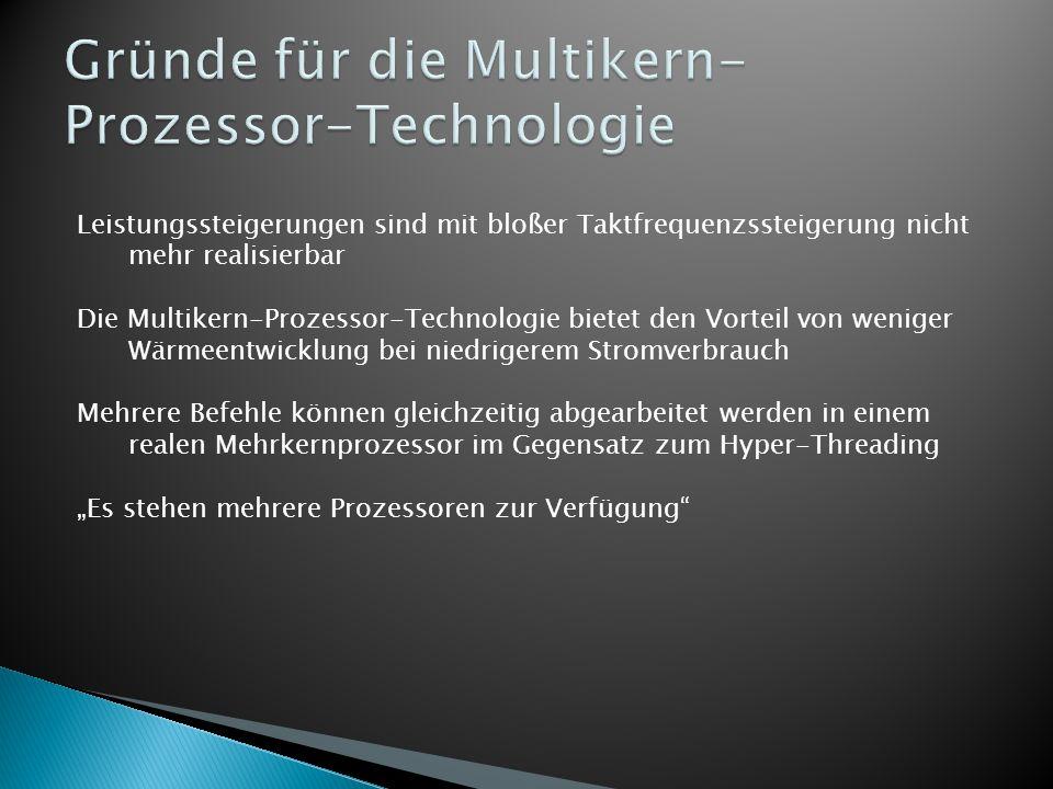 Gründe für die Multikern-Prozessor-Technologie