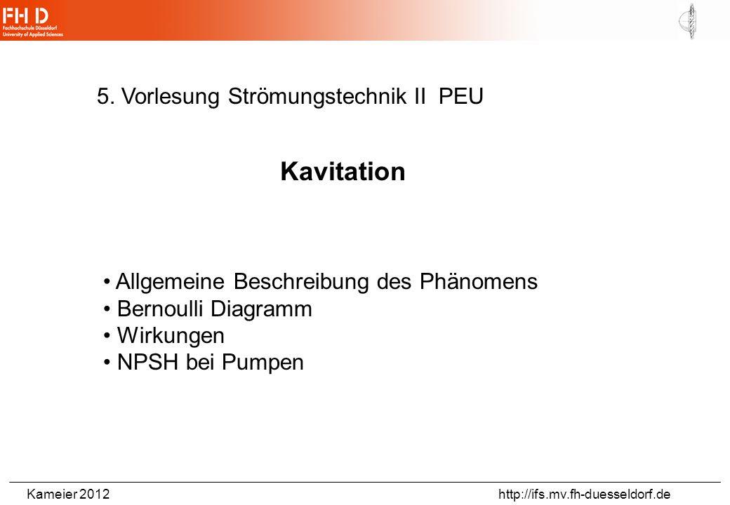 Kavitation 5. Vorlesung Strömungstechnik II PEU