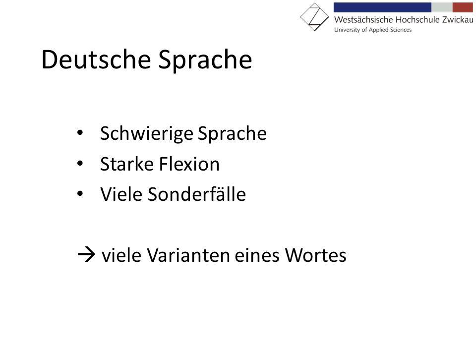 Deutsche Sprache Schwierige Sprache Starke Flexion Viele Sonderfälle