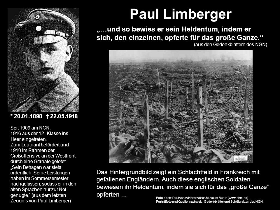 """Paul Limberger """"…und so bewies er sein Heldentum, indem er sich, den einzelnen, opferte für das große Ganze."""