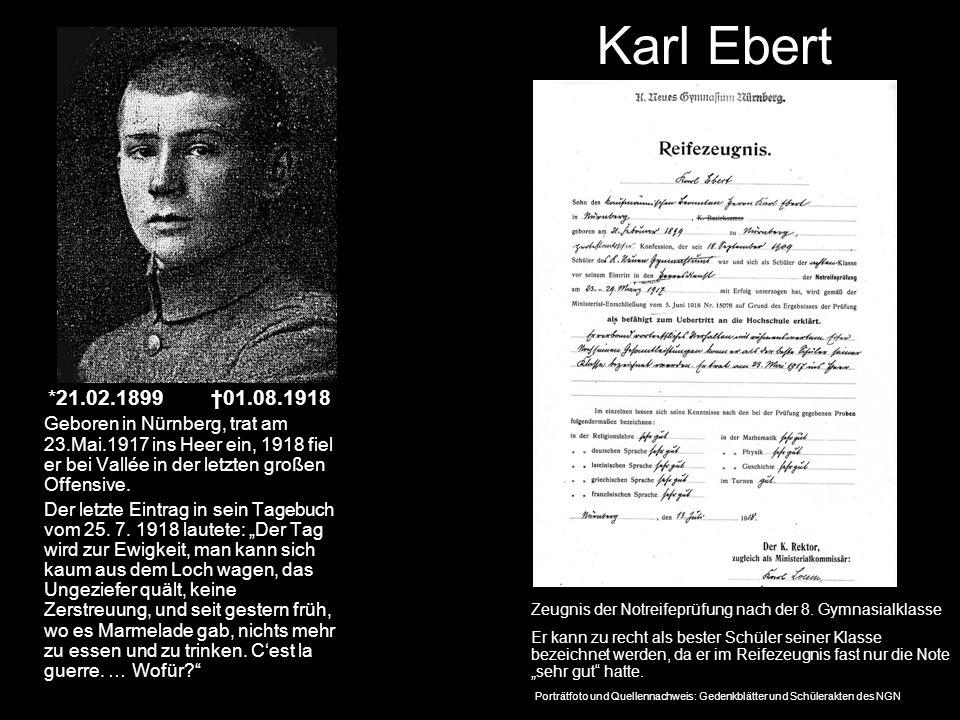 Karl Ebert *21.02.1899 †01.08.1918.