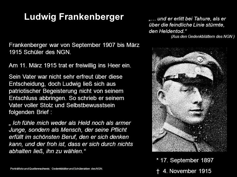 """Ludwig Frankenberger """"… und er erlitt bei Tahure, als er über die feindliche Linie stürmte, den Heldentod."""