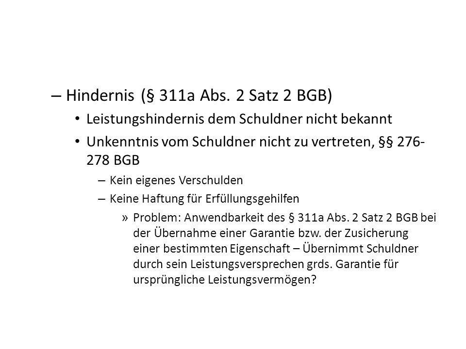 Hindernis (§ 311a Abs. 2 Satz 2 BGB)