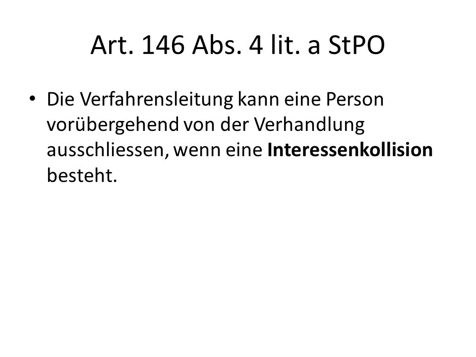 Art. 146 Abs. 4 lit. a StPO