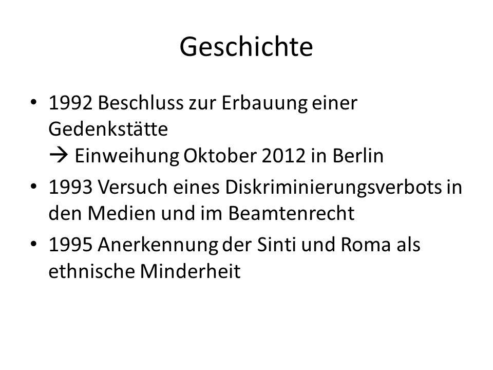 Geschichte 1992 Beschluss zur Erbauung einer Gedenkstätte  Einweihung Oktober 2012 in Berlin.
