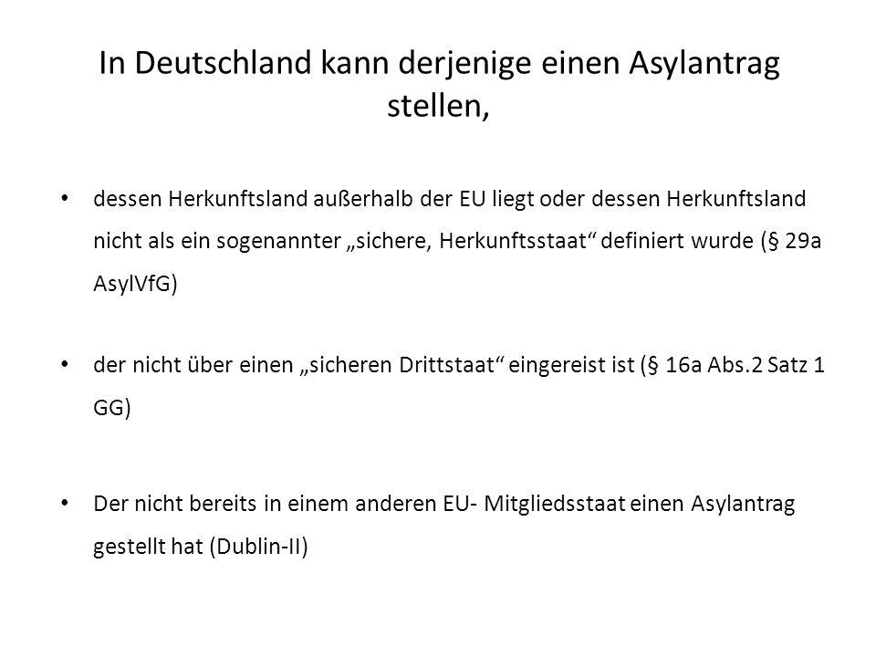 In Deutschland kann derjenige einen Asylantrag stellen,
