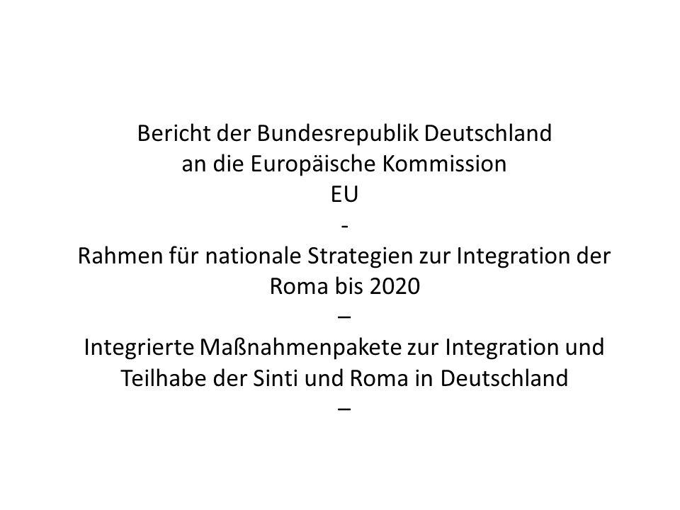 Bericht der Bundesrepublik Deutschland an die Europäische Kommission