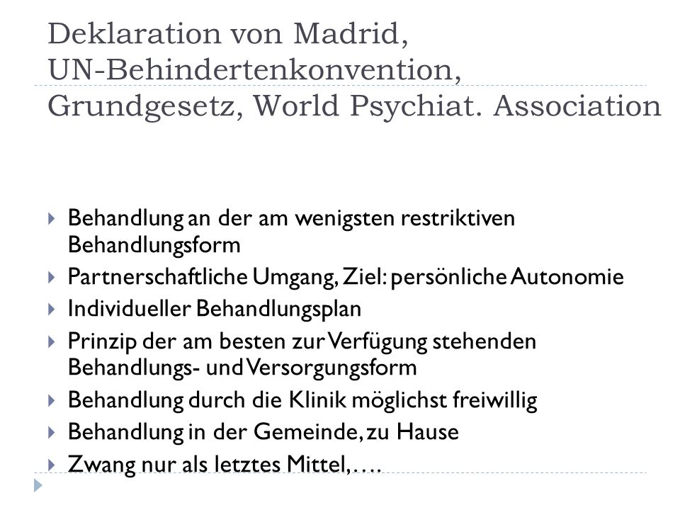 Deklaration von Madrid, UN-Behindertenkonvention, Grundgesetz, World Psychiat. Association