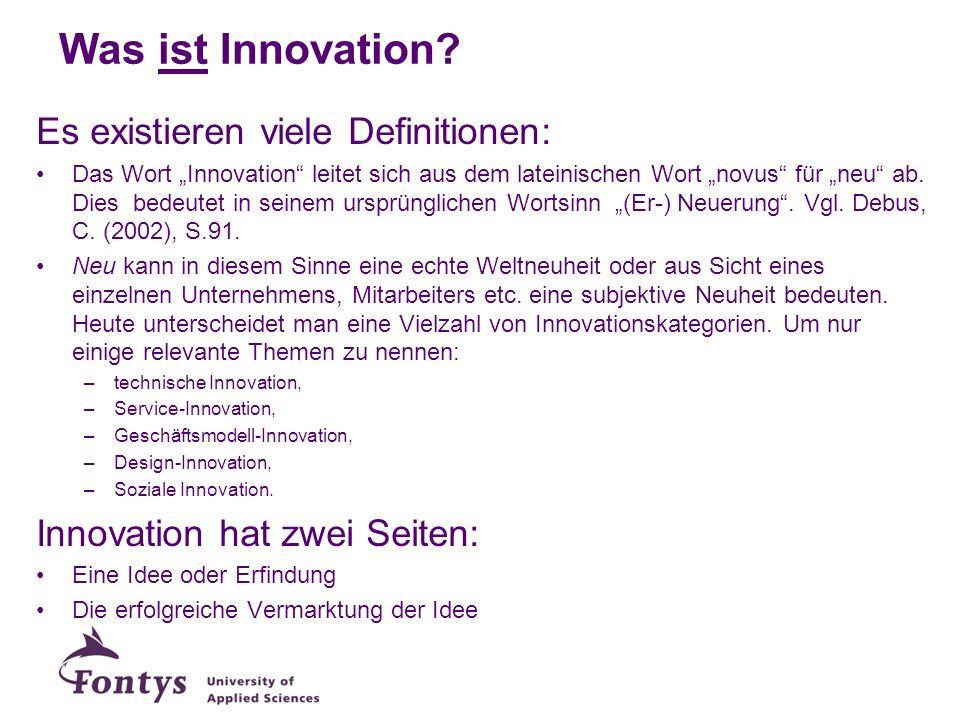 Was ist Innovation Es existieren viele Definitionen:
