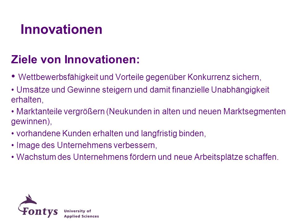 Innovationen Ziele von Innovationen: