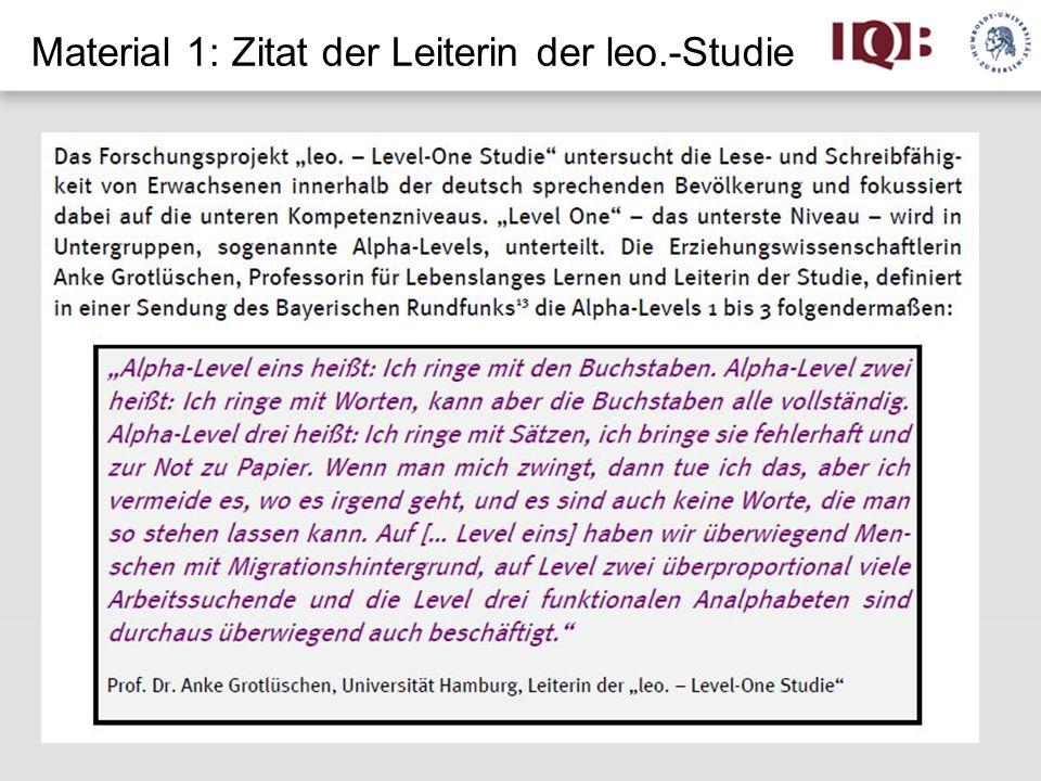 Material 1: Zitat der Leiterin der leo.-Studie