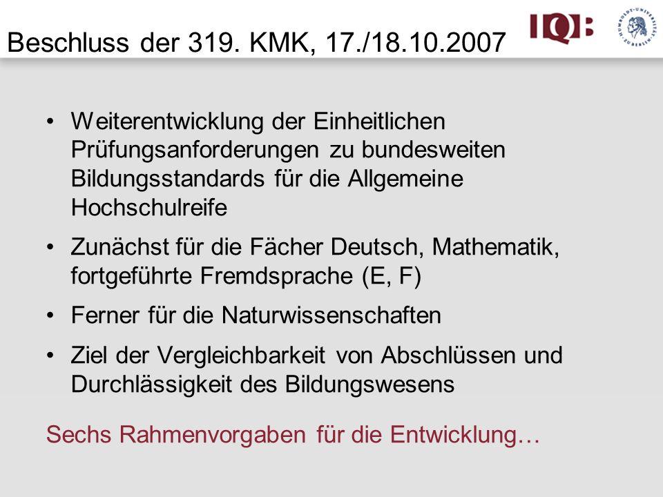 Beschluss der 319. KMK, 17./18.10.2007