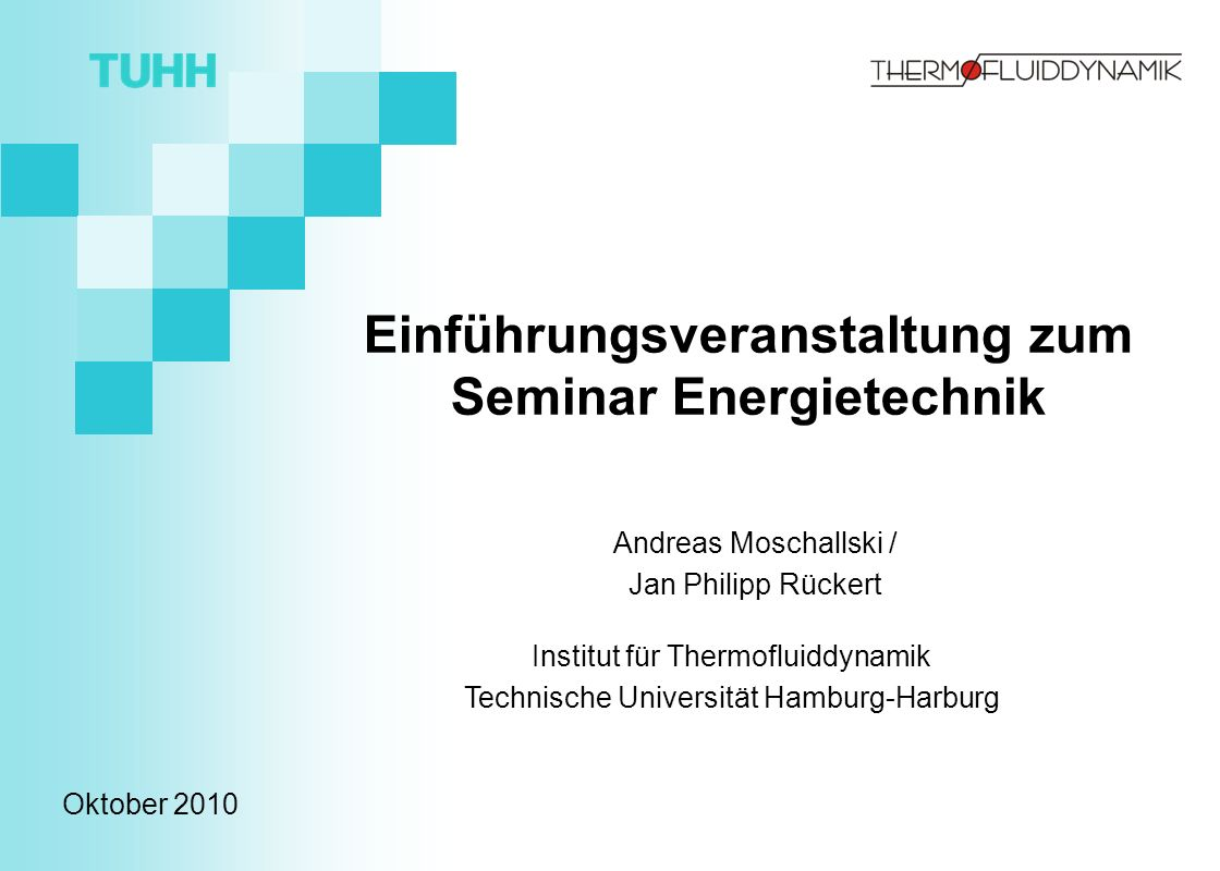 Einführungsveranstaltung zum Seminar Energietechnik