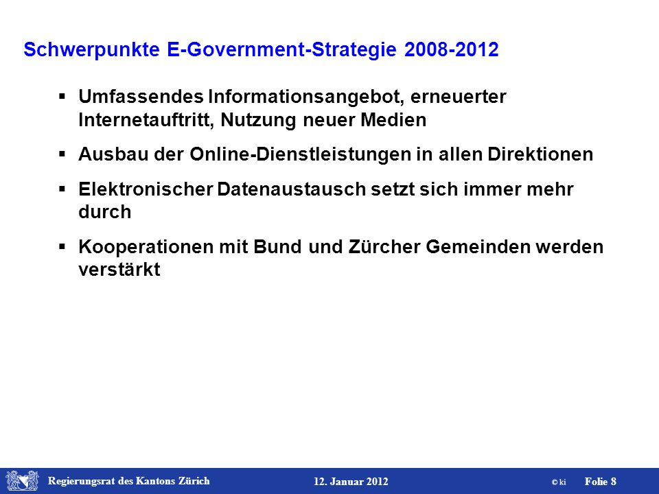 Schwerpunkte E-Government-Strategie 2008-2012