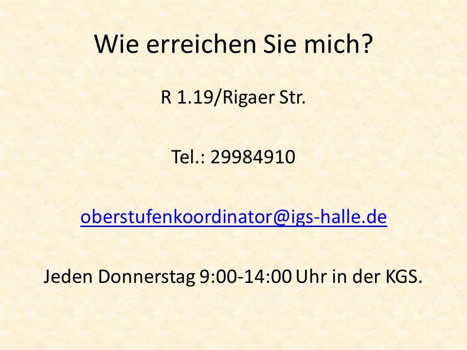 Wie erreichen Sie mich. R 1.19/Rigaer Str.