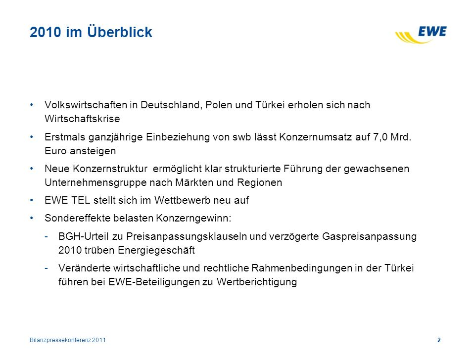 2010 im Überblick Volkswirtschaften in Deutschland, Polen und Türkei erholen sich nach Wirtschaftskrise.