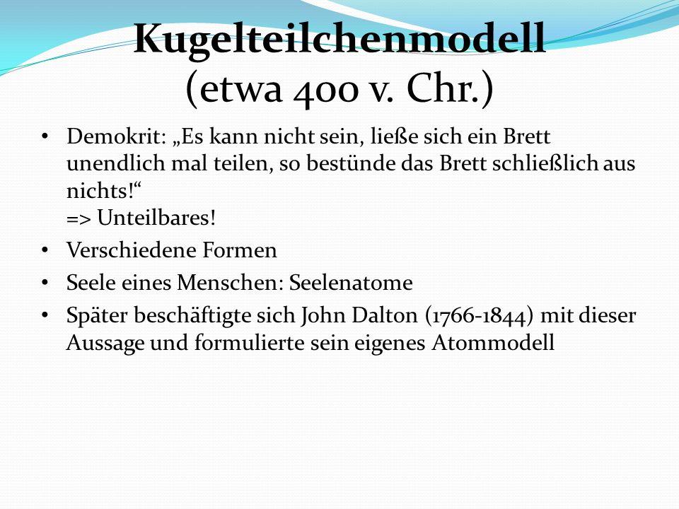 Kugelteilchenmodell (etwa 400 v. Chr.)