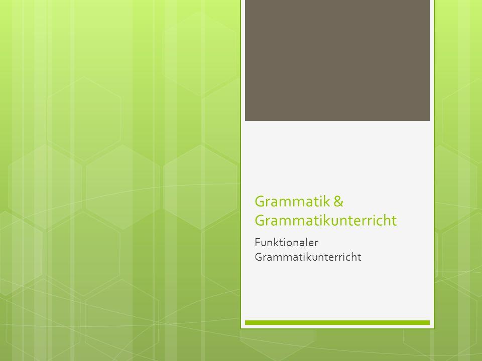 Grammatik & Grammatikunterricht