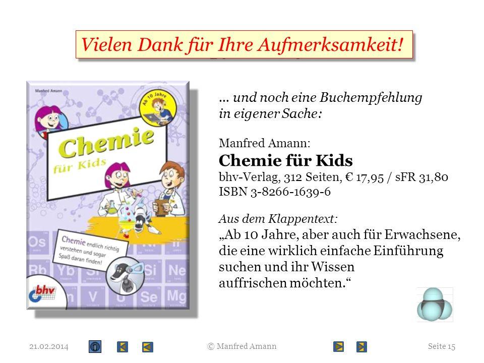 Empfehlung Vielen Dank für Ihre Aufmerksamkeit! Chemie für Kids