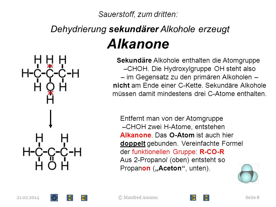 Sauerstoff, zum dritten: Dehydrierung sekundärer Alkohole erzeugt Alkanone