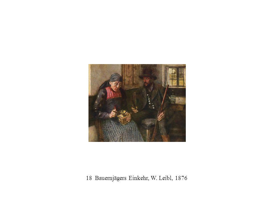 18 Bauernjägers Einkehr, W. Leibl, 1876