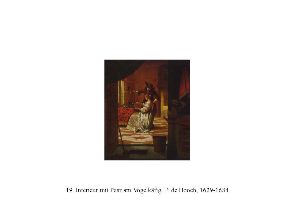 19 Interieur mit Paar am Vogelkäfig, P. de Hooch, 1629-1684