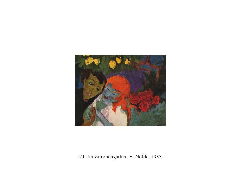 21 Im Zitronengarten, E. Nolde, 1933
