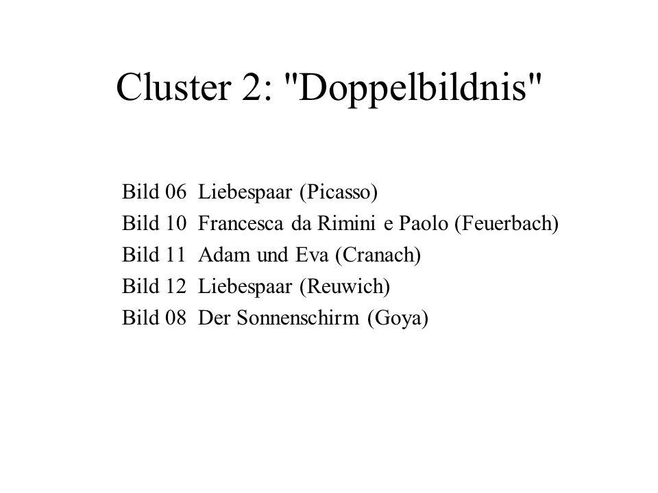 Cluster 2: Doppelbildnis