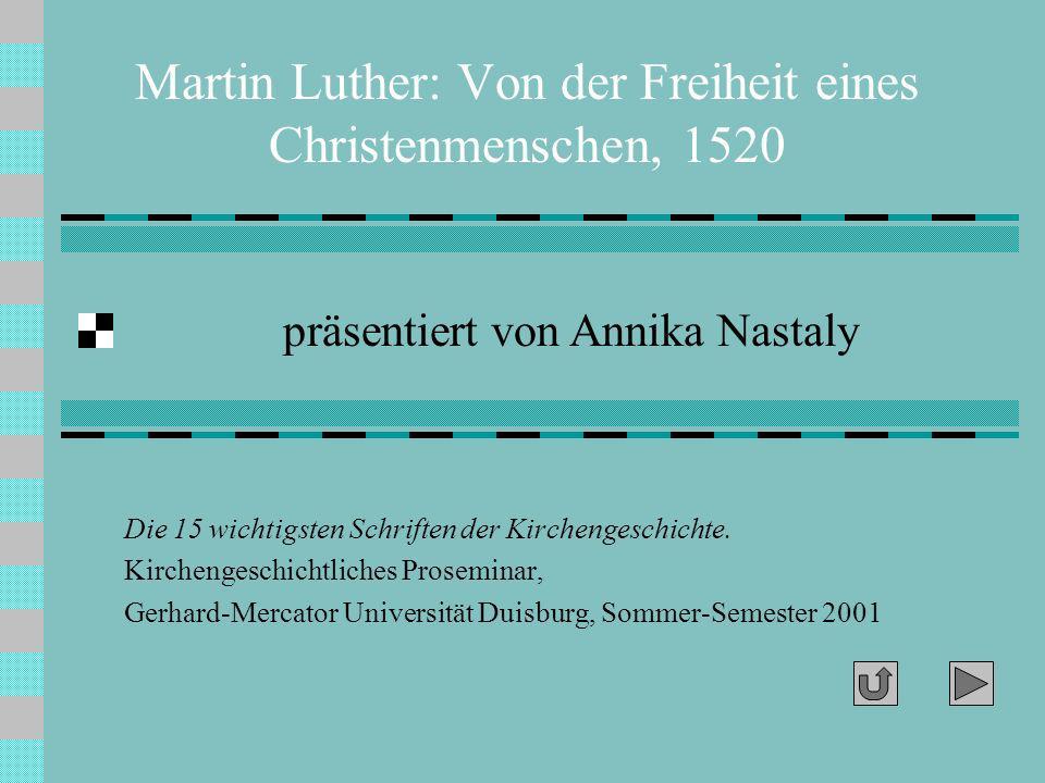 Martin Luther: Von der Freiheit eines Christenmenschen, 1520