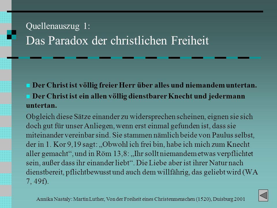 Quellenauszug 1: Das Paradox der christlichen Freiheit