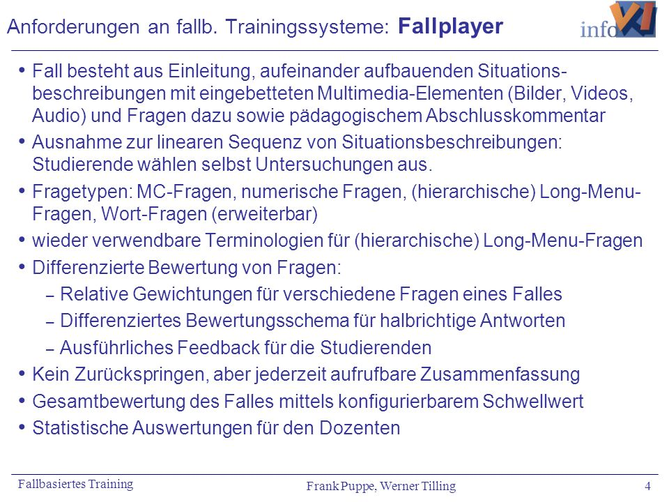 Anforderungen an fallb. Trainingssysteme: Fallplayer