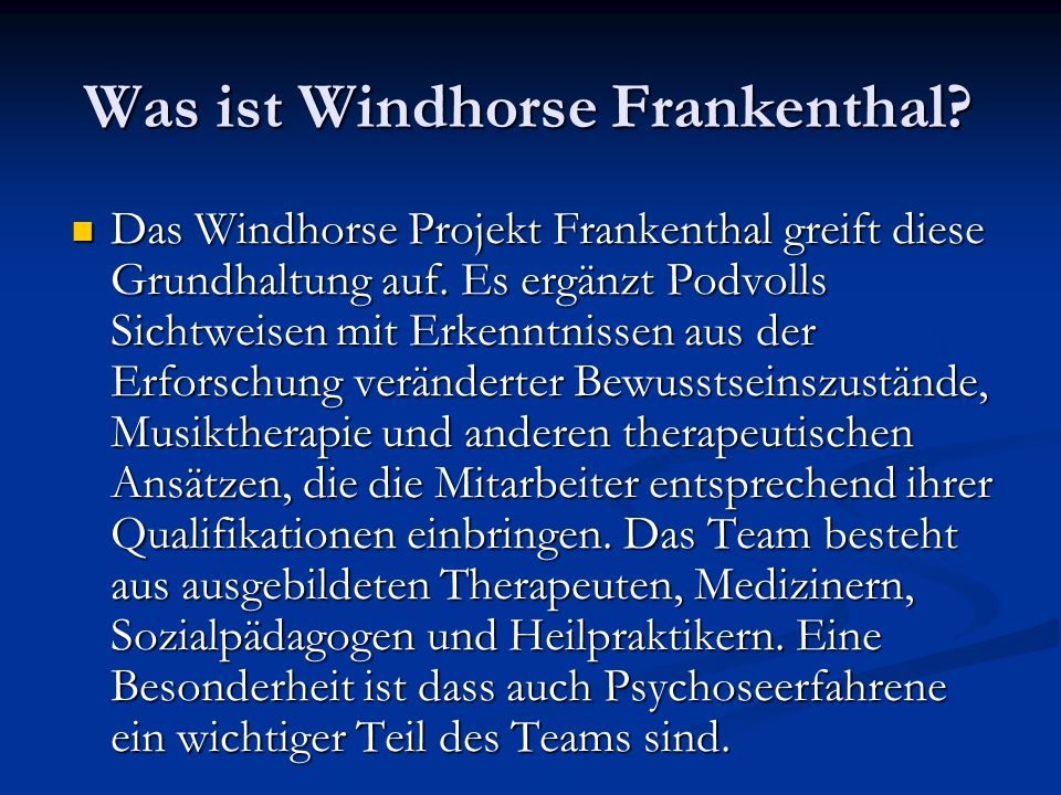 Was ist Windhorse Frankenthal