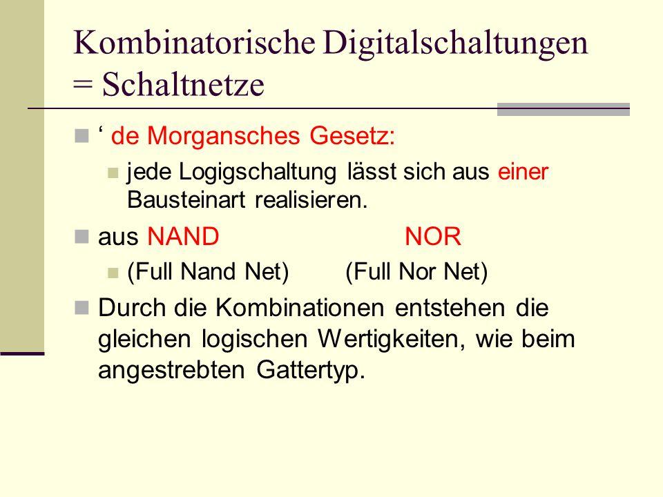 Kombinatorische Digitalschaltungen = Schaltnetze