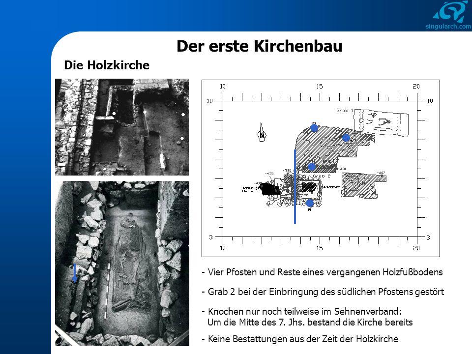 Der erste Kirchenbau Die Holzkirche