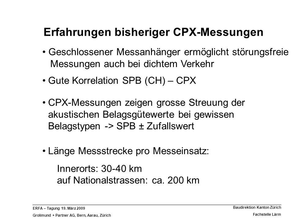 Erfahrungen bisheriger CPX-Messungen