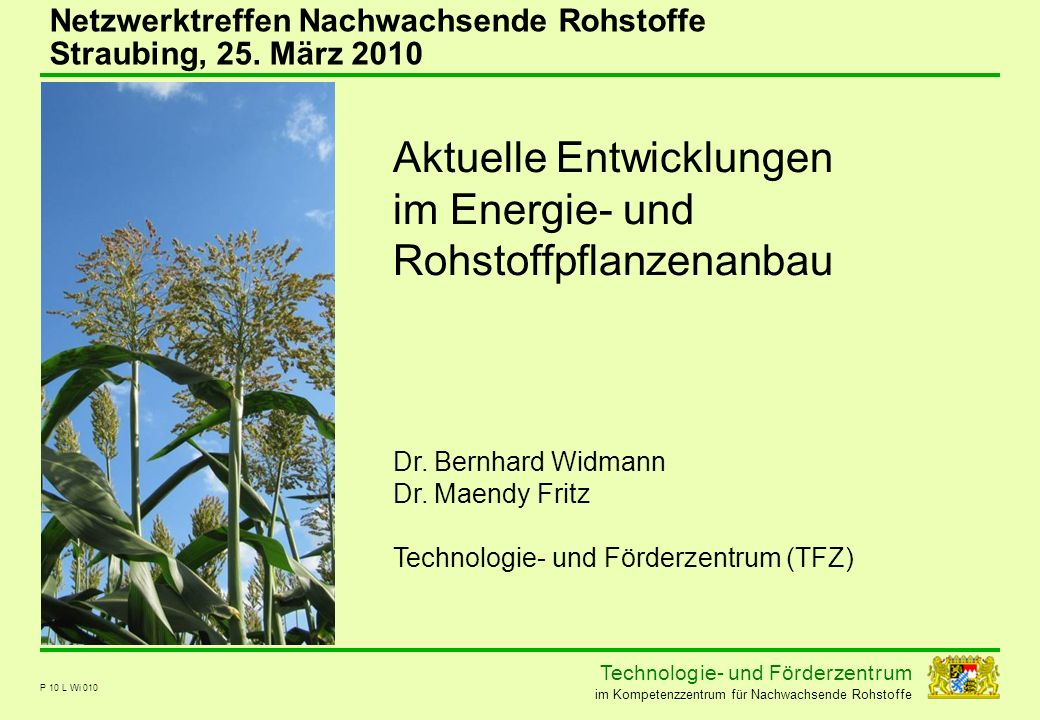 Aktuelle Entwicklungen im Energie- und Rohstoffpflanzenanbau