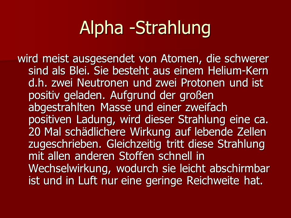 Alpha -Strahlung