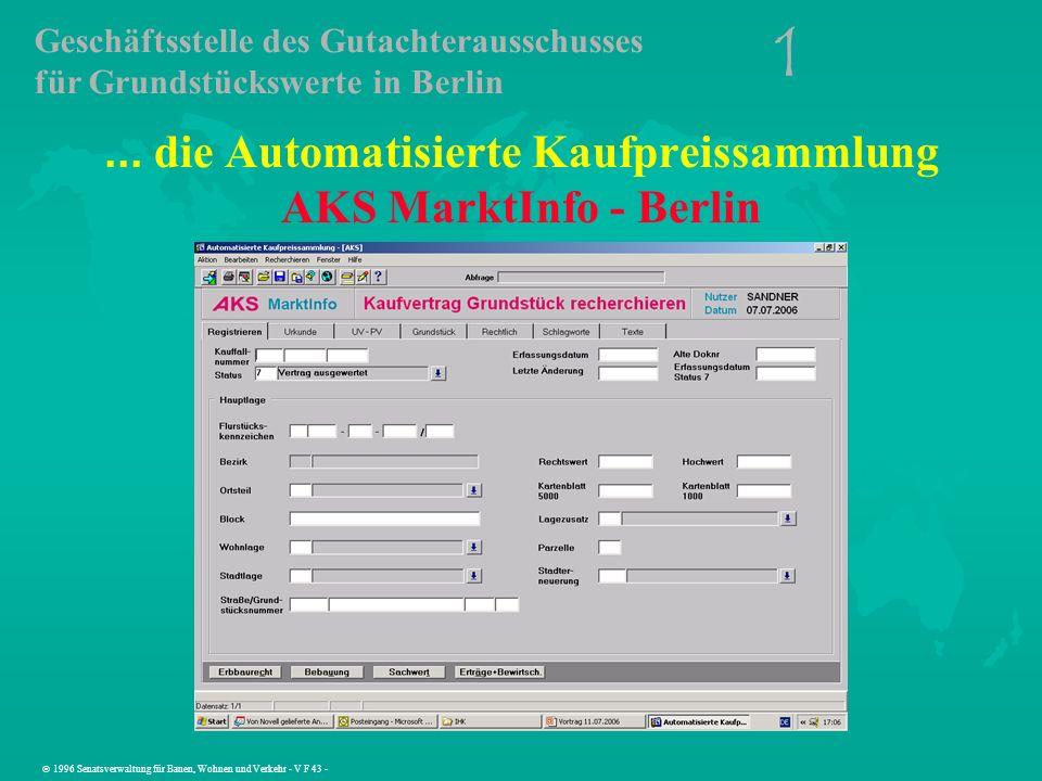 ... die Automatisierte Kaufpreissammlung AKS MarktInfo - Berlin