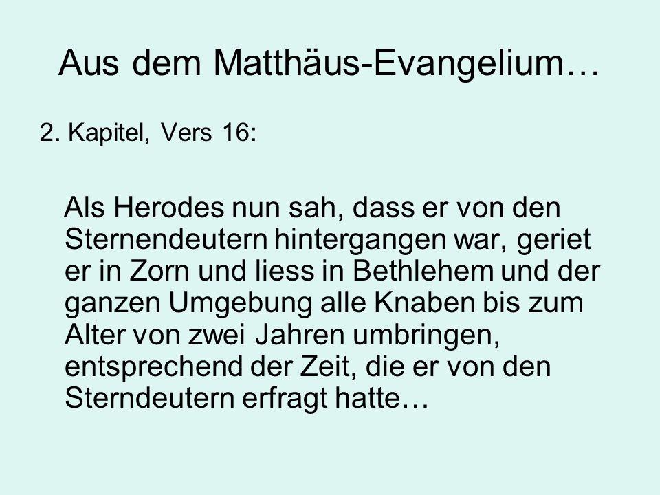 Aus dem Matthäus-Evangelium…