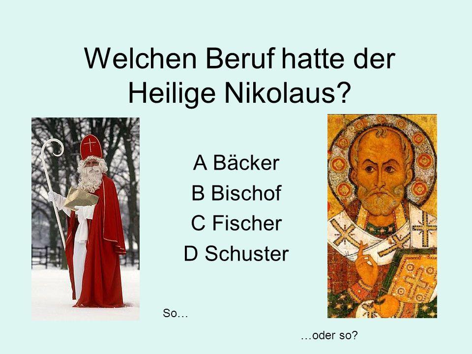 Welchen Beruf hatte der Heilige Nikolaus