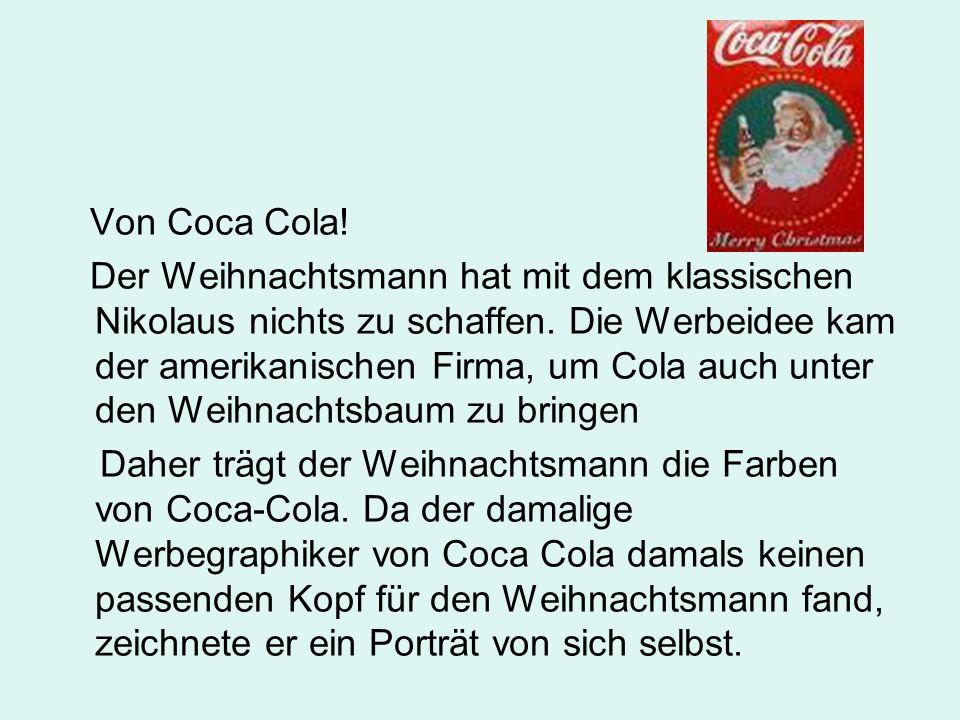 Von Coca Cola!