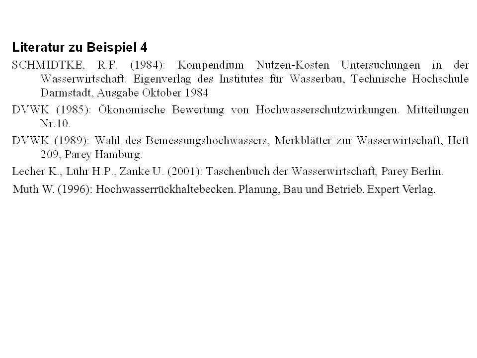 Muth W. (1996): Hochwasserrückhaltebecken. Planung, Bau und Betrieb