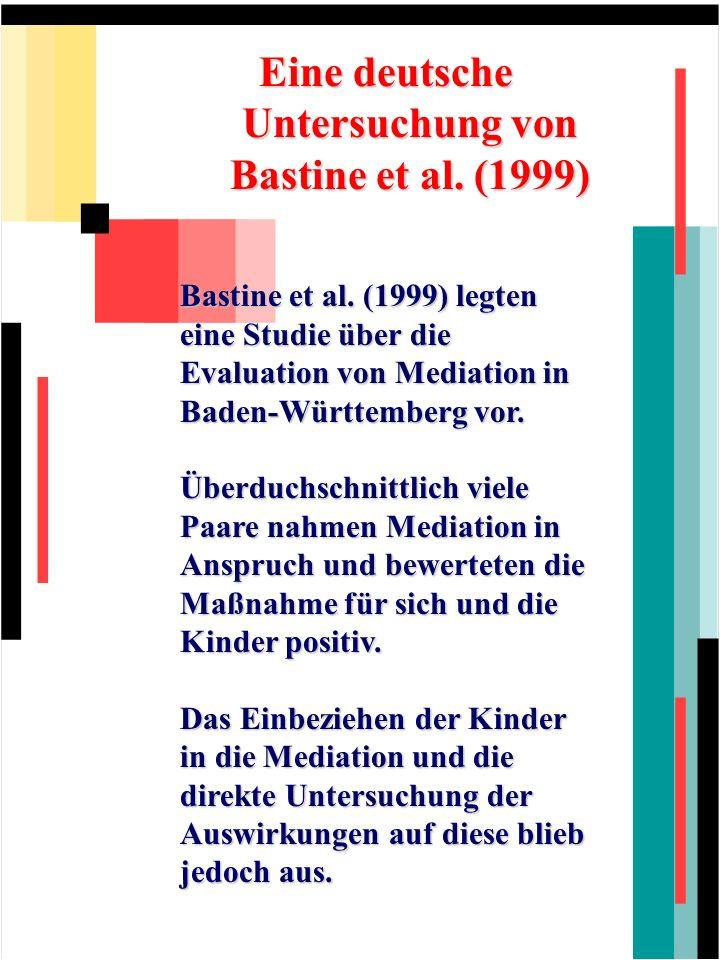 Eine deutsche Untersuchung von Bastine et al. (1999)