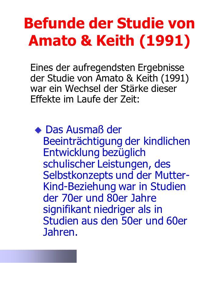 Befunde der Studie von Amato & Keith (1991)
