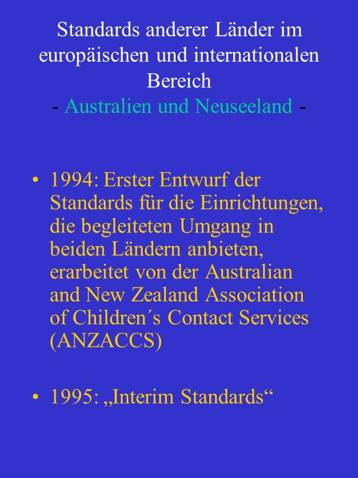 Standards anderer Länder im europäischen und internationalen Bereich - Australien und Neuseeland -