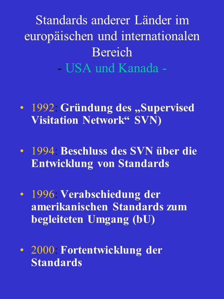 Standards anderer Länder im europäischen und internationalen Bereich - USA und Kanada -
