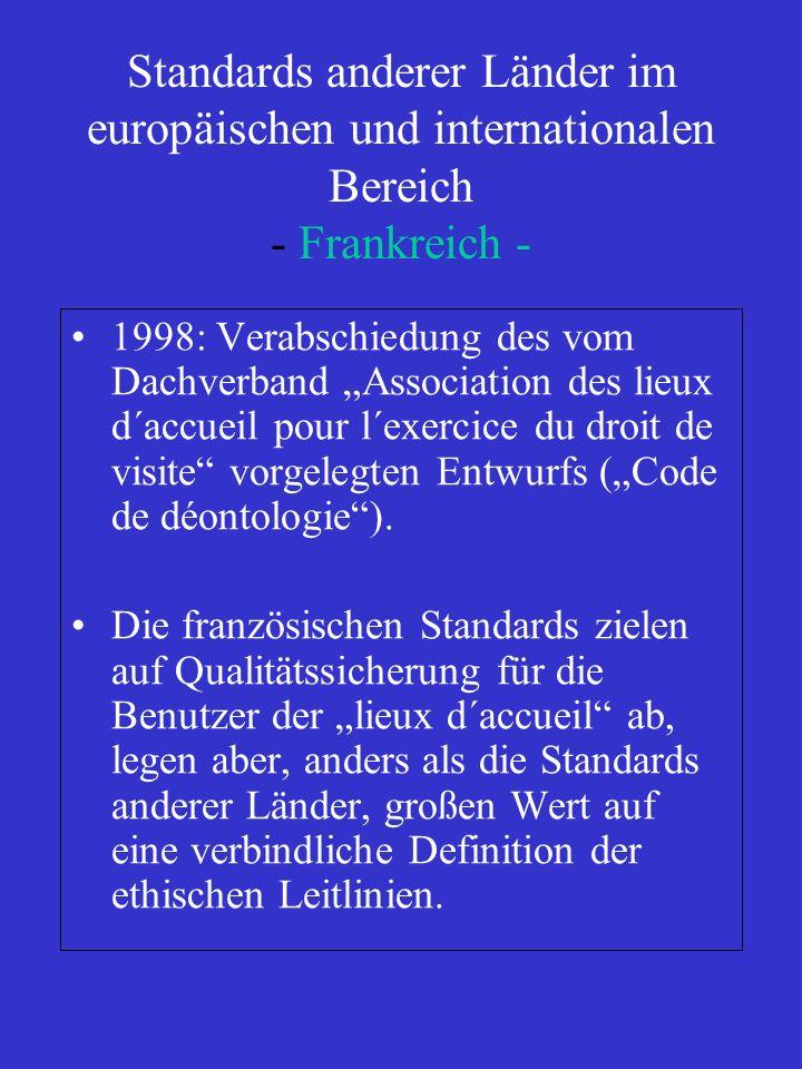 Standards anderer Länder im europäischen und internationalen Bereich - Frankreich -